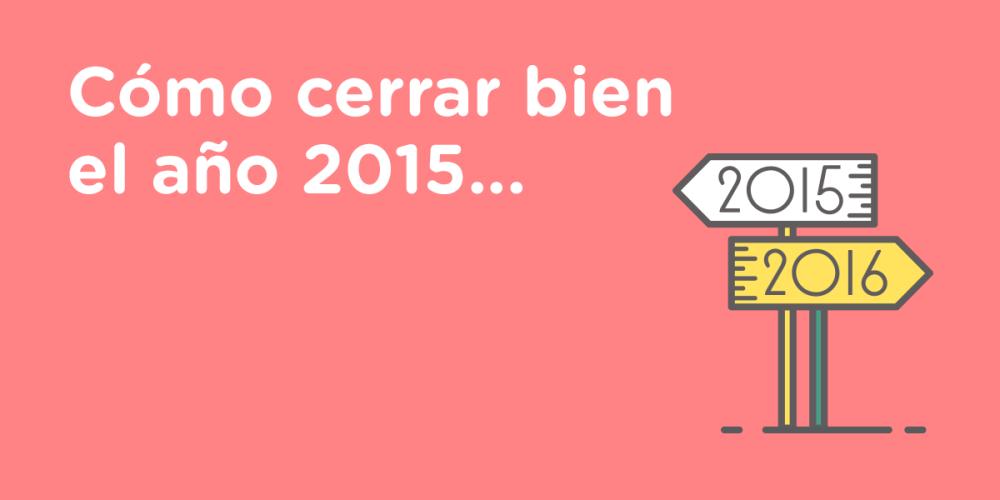 Como-cerrar-bien-el-2015